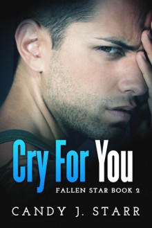 Cry For You - Candy J. Starr