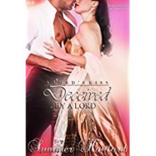 Deceived by a Lord (A Lord's Kiss Book 4) - Summer Hanford