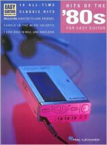 Hits of the '80s for Easy Guitar - William