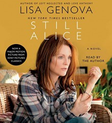 By Lisa Genova Still Alice (Unabridged) [Audio CD] - Lisa Genova