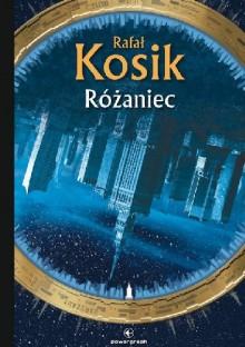 Różaniec - Rafał Kosik
