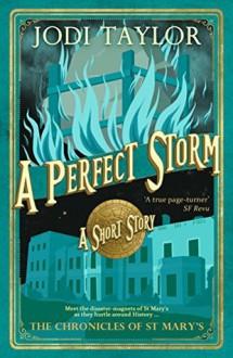 A Perfect Storm - Jodi Taylor