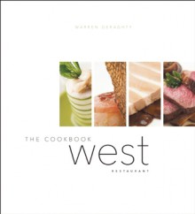 West: The Cookbook - Warren Geraghty, Jim Tobler