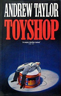 Toyshop - Andrew Taylor