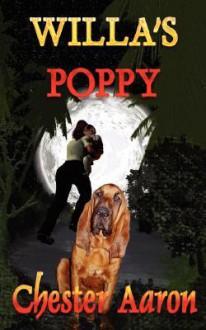 Willa's Poppy - Chester Aaron