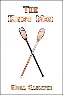 The King's Men (All for the Game Book 3) - Nora Sakavic