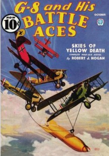 G-8 and His Battle Aces #36 - Robert J. Hogan, John Gunnison, John Fleming Gould, Frederick Blakeslee