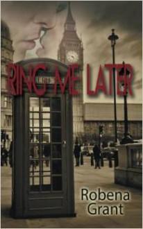 Ring Me Later - Robena Grant