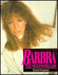 Barbra, the Second Decade - Karen Swenson