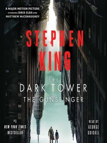 The Gunslinger (The Dark Tower I) - Stephen King,George Guidall