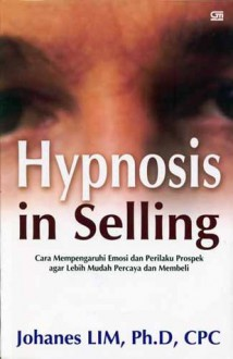 Hypnosis in Selling - Johanes Lim