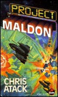 Project Maldon - Chris Atack