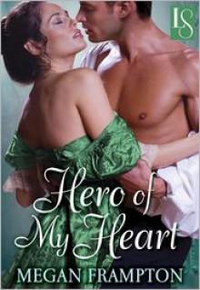 Hero of My Heart: A Loveswept Historical Romance - Megan Frampton