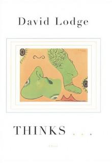 Thinks . . . - David Lodge