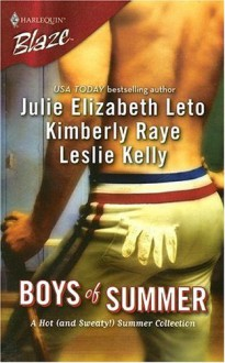Boys Of Summer - Julie Leto, Leslie Kelly, Kimberly Raye
