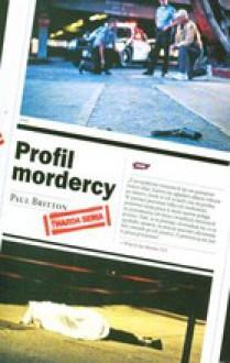 Profil mordercy - Paul Britton, Przemysław Kiliński