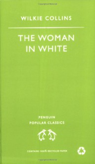 The Woman in White - Wilkie Collins, Nicholas Rance