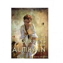 The Gardens of Almhain - Laura Mallory