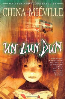 Un Lun Dun - China Miéville