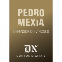 Defensor do Vínculo - Pedro Mexia