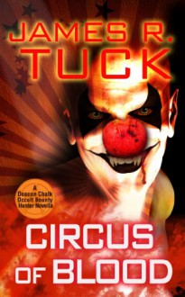 Circus of Blood - James R. Tuck