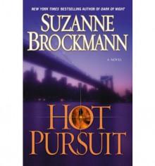 Hot Pursuit (Troubleshooters, #15) - Suzanne Brockmann