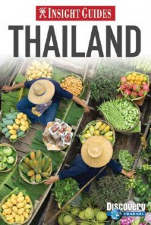Insight Guide Thailand (Insight Guides Thailand) - Insight Guides, Francis Dorai