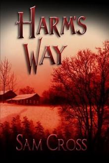 Harm's Way - Sam Cross