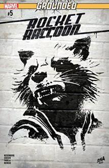 Rocket Raccoon (2016-) #5 - Matthew Rosenberg,Jorge Coelho,David Nakayama