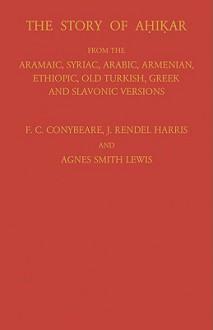 Story of Ahikar - F.C. Conybeare