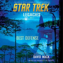 Best Defense: Star Trek: Legacies, Book 2 - Simon & Schuster Audio,David Mack,Robert Petkoff