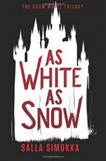 As White as Snow (The Snow White Trilogy Book 2) - Salla Simukka, Owen Witesman