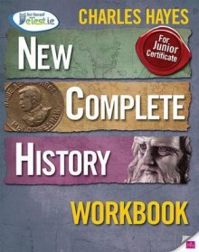 New Complete History Workbook - Charles Hayes