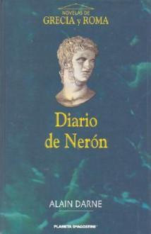 Diario de Neron - Alain Darne