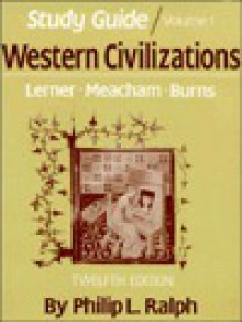 Western Civilization, 1 - Edward Burns, Edward McNall Burns