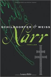 Narr - Gerd Schilddorfer,David G. L. Weiss