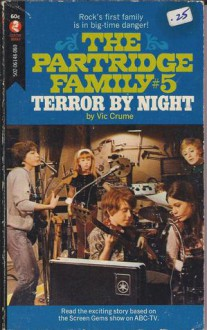 Terror by Night (The Partridge Family, #5) - Vic Crume
