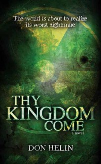 Thy Kingdom Come - Don Helin