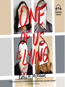 One of Us Is Lying - Kim Mai Guest,Shannon McManus,Robbie Daymond,MacLeod Andrews,Karen M. McManus