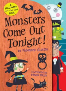 Monsters Come Out Tonight - Frederick Glasser