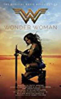 Wonder Woman: The Official Movie Novelization - Nancy Holder
