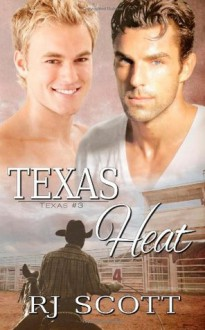 Texas Heat: 3 - R.J. Scott