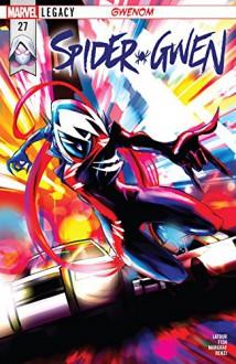 Spider-Gwen (2015-) #27 - Olivia Margraf,Veronica Fish,Jason Latour,Robbi Rodriguez