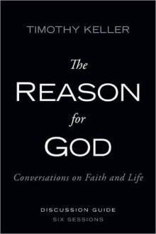 The Reason for God: Conversations on Faith and Life [With DVD] - Timothy Keller