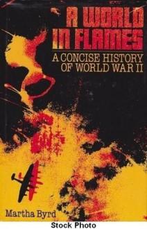 A World in Flames - Martha Byrd Hoyle