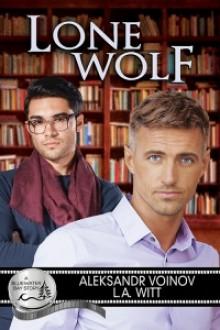 Lone Wolf - Aleksandr Voinov, L.A. Witt