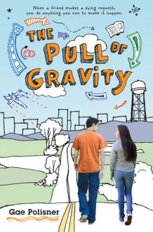 The Pull of Gravity - Gae Polisner