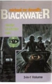 Blackwater, Vol. 2: The War / The Fortune / Rain - Michael McDowell