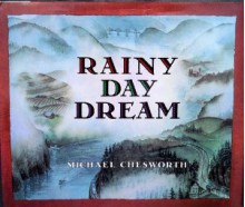Rainy Day Dream - Michael Chesworth