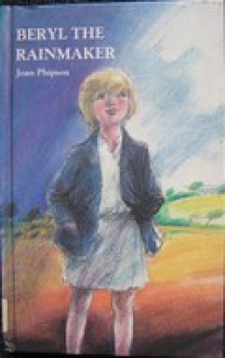Beryl The Rainmaker - Joan Phipson